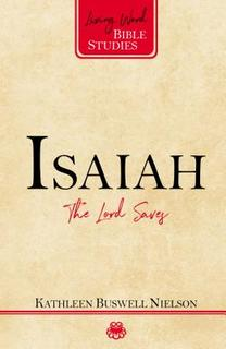 Isaiah: The Lord Saves