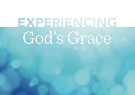 Experiencing God's Grace