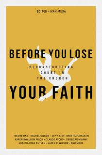 Before You Lose Your Faith