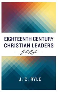 Eighteenth Century Christian Leaders